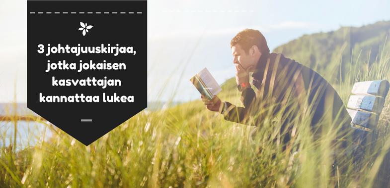 3 johtajuuskirjaa, jotka jokaisen kasvattajan kannattaa lukea